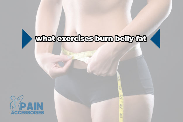 what exercises burn belly fat